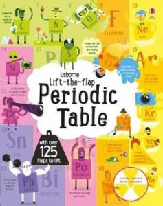 A picture of a Lift the Flap Periodic Table Book - a lovely gift for a science-mad child