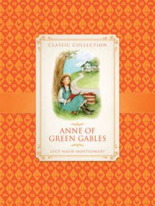 The cover of the book Anne of Green Gables - a classic edition